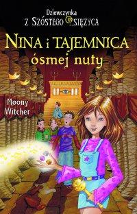 Nina i Tajemnica ósmej nuty - Moony Witcher - ebook