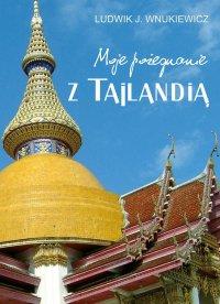 Moje pożegnanie z Tajlandią