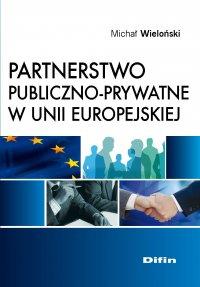 Partnerstwo publiczno-prywatne w Unii Europejskiej