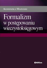 Formalizm w postępowaniu wieczystoksięgowym