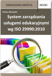 System zarządzania usługami edukacyjnymi wg ISO 29990:2010