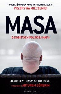 MASA o kobietach polskiej mafii - Artur Górski - ebook