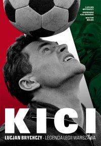 Kici - Grzegorz Kalinowski - ebook