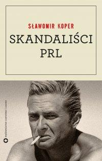 Skandaliści PRL