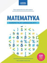 Matematyka. Korepetycje gimnazjalisty