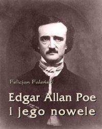 Edgar Allan Poe i jego nowele