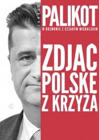 Zdjąć Polskę z krzyża