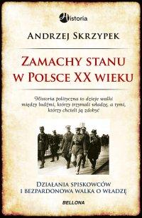 Zamachy stanu w Polsce w XX wieku