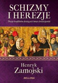 Schizmy i herezje