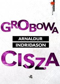 Grobowa cisza - Arnaldur Indridason - ebook