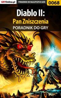 Diablo II: Pan Zniszczenia - poradnik do gry - Kacper Kieja - ebook