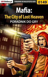 Mafia: The City of Lost Heaven - poradnik do gry