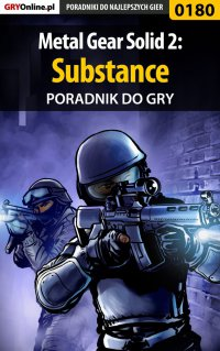 Metal Gear Solid 2: Substance - poradnik do gry