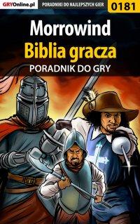 """Morrowind - biblia gracza - poradnik do gry - Piotr """"Ziuziek"""" Deja - ebook"""