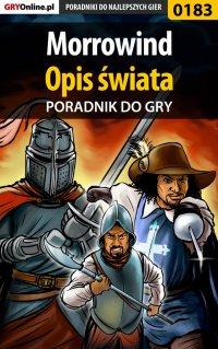 """Morrowind - Opis Świata - poradnik do gry - Piotr """"Ziuziek"""" Deja - ebook"""