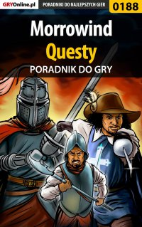 """Morrowind - questy - poradnik do gry - Piotr """"Ziuziek"""" Deja - ebook"""