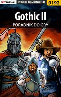 """Gothic II - poradnik do gry - Borys """"Shuck"""" Zajączkowski - ebook"""