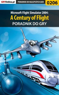 Microsoft Flight Simulator 2004: A Century of Flight - poradnik do gry