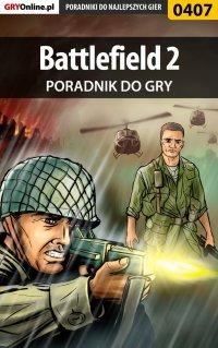 "Battlefield 2 - poradnik do gry - Adam ""eJay"" Kaczmarek - ebook"