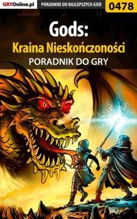 """Gods: Kraina Nieskończoności - poradnik do gry - Malwina """"Mal"""" Kalinowska - ebook"""