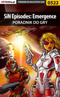 SiN Episodes: Emergence - poradnik do gry - Krystian Smoszna - ebook