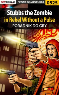 Stubbs the Zombie in Rebel Without a Pulse - poradnik do gry