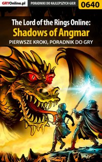The Lord of the Rings Online: Shadows of Angmar - Pierwsze kroki - poradnik do gry