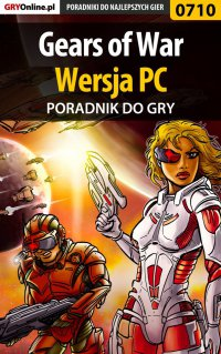Gears of War - PC - poradnik do gry