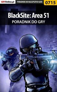 "BlackSite: Area 51 - poradnik do gry - Łukasz ""Crash"" Kendryna - ebook"