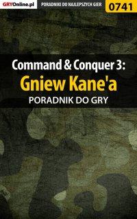 Command  Conquer 3: Gniew Kane'a - poradnik do gry