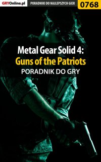 Metal Gear Solid 4: Guns of the Patriots - poradnik do gry