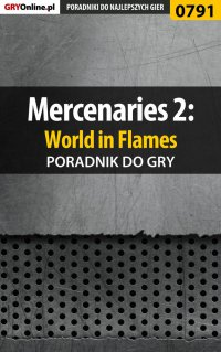 Mercenaries 2: World in Flames - poradnik do gry - Maciej Jałowiec - ebook