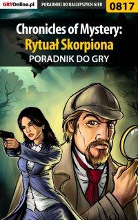 Chronicles of Mystery: Rytuał Skorpiona - poradnik do gry