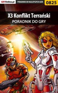 X3 Konflikt Terrański - poradnik do gry - Szymon Liebert - ebook