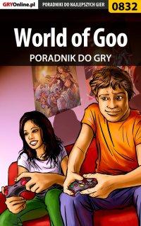 """World of Goo - poradnik do gry - Daniel """"Thorwalian"""" Kazek - ebook"""