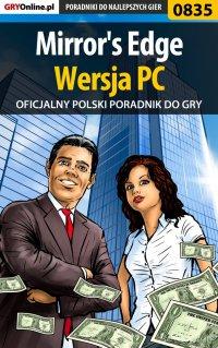 Mirror's Edge - PC - poradnik do gry - Maciej Jałowiec - ebook