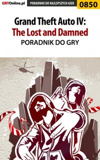 Grand Theft Auto IV: The Lost and Damned - poradnik do gry