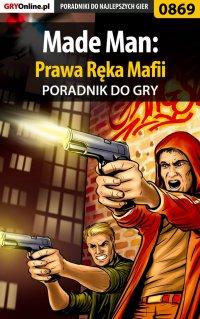 Made Man: Prawa Ręka Mafii - poradnik do gry - Terrag - ebook