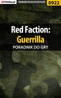Red Faction: Guerrilla - poradnik do gry - Terrag - ebook