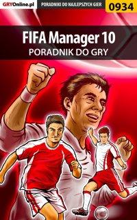 """FIFA Manager 10 - poradnik do gry - Marcin """"jedik"""" Terelak - ebook"""