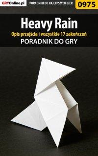 """Heavy Rain - opis przejścia, wszystkie 17 zakończeń - poradnik do gry - Marcin """"Yuen"""" Konstantynowicz - ebook"""