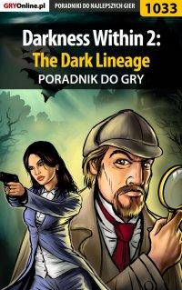 Darkness Within 2: The Dark Lineage - poradnik do gry