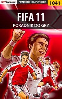 """FIFA 11 - poradnik do gry - Karol """"Karolus"""" Wilczek - ebook"""
