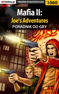 Mafia II: Joe's Adventures - poradnik do gry - Krystian Smoszna - ebook
