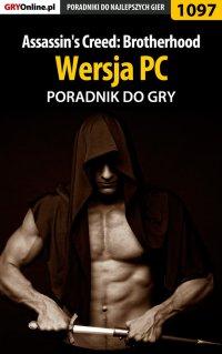 Assassin's Creed: Brotherhood - PC - poradnik do gry