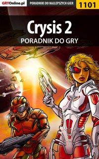 Crysis 2 - poradnik do gry - Krystian Smoszna - ebook
