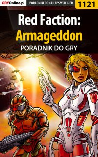 Red Faction: Armageddon - poradnik do gry - Szymon Liebert - ebook