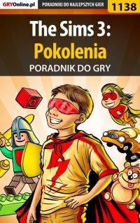 """The Sims 3: Pokolenia - poradnik do gry - Maciej """"Psycho Mantis"""" Stępnikowski - ebook"""