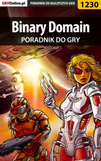 "Binary Domain - poradnik do gry - Robert ""ochtywzyciu"" Frąc - ebook"