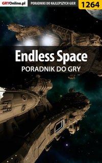 "Endless Space - poradnik do gry - Konrad ""Ferrou"" Kruk - ebook"